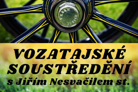 Soustředění s Jiřím Nesvačilem st. 16.5.-17.5.2020